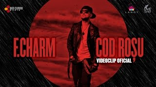 Download F.Charm – Cod rosu (by Lanoy) [Videoclip oficial]