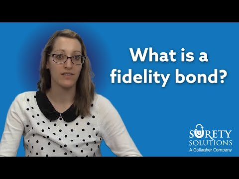 What Is A Fidelity Bond?