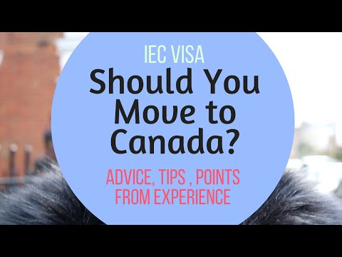 How To Move To Canada (IEC Work Travel Visa)