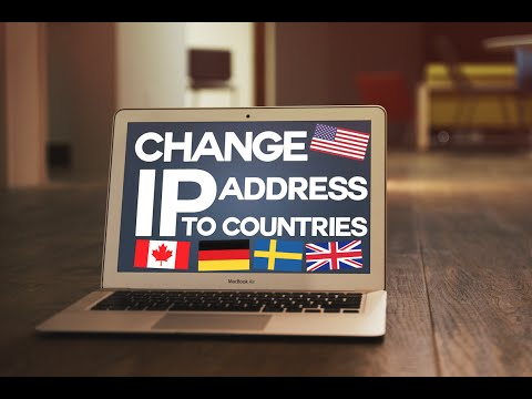 How to Change your IP Address to other countries!