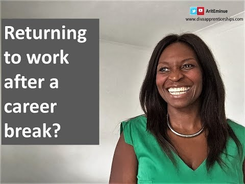Returning to work after a career break?