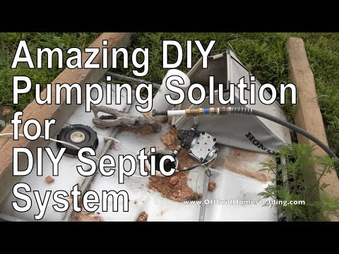 How to Pump OUT your DIY Septic System Yourself at Off Grid Homesteading