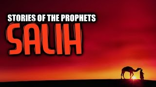 Salih AS [Camel Of Allah] ᴴᴰ
