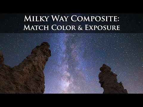 Create a Milky Way Composite Night Photo in Photoshop. Pt 1: Color & Tone