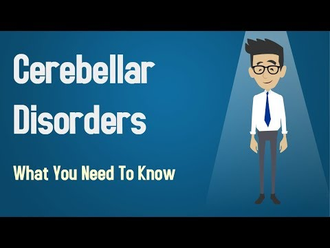 Cerebellar Disorders - What You Need To Know