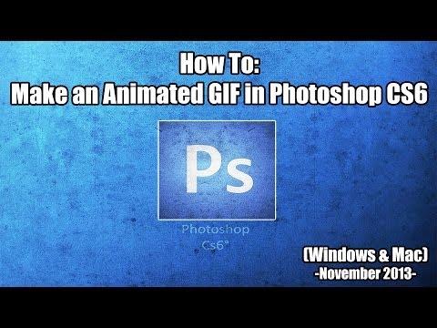 How To: Make an Animated GIF in Photoshop CS6 (Mac/Windows)