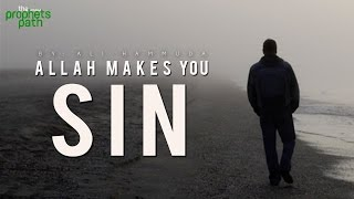 Allah Makes You Sin