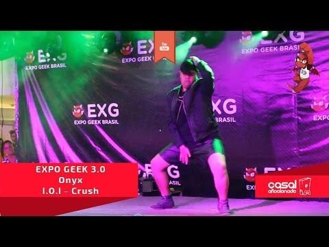 EXPO GEEK 3.0 - Onyx - I.O.I - Crush - K-POP COVER