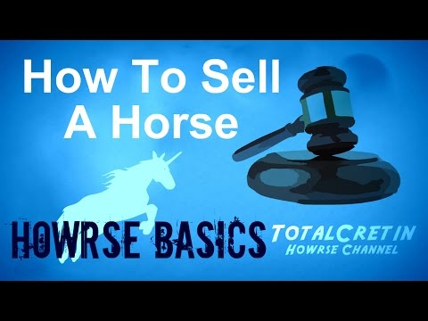 How To Sell A Horse - Howrse Basics