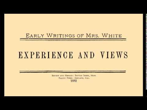 01_My First Vision - Early Writings (1882) Ellen G. White