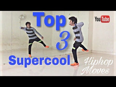 Top 3 More Supercool Hip hop Dance Moves !   You should learn!!