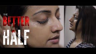 ഇങ്ങനെയുള്ളവരെ ഒറ്റപ്പെടുത്തേണ്ടേ?  The Better Half Malayalam Shortfilm   Priyanka Nair