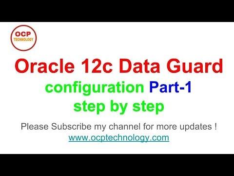 How to configure Oracle 12c Data Guard  on Linux platform - Part-1