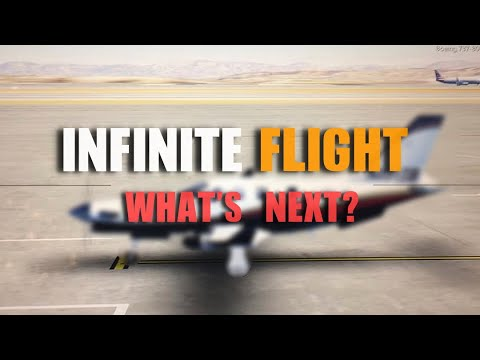 Infinite Flight News - What's Next! [MUST WATCH]