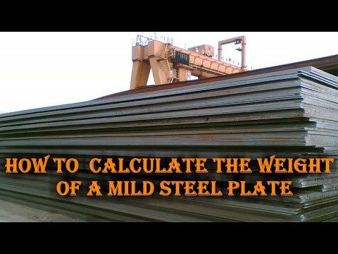 How to  Calculate the weight  of a mild steel plate