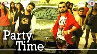 Party Time - Abhi Nikks | Ilia Leya | Shanky RS Gupta | Ventom |The Latest New Hindi Party Song 2017