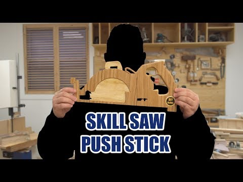 How to Build a Skill Saw Push Stick - Surprise Ending!