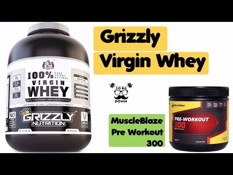 Grizzly Nutrition 100% Virgin Whey Protein Unboxing | Muscleblaze Pre Workout 300