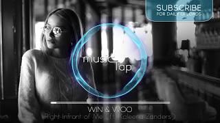 Win & Woo - Right Infront of Me (ft. Kaleena Zanders)