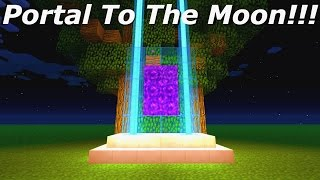 Minecraft How To Make A Portal To The Moon Minecraft Portal To The Mo