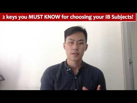 2 Keys you must know for choosing your IB Subjects! l Edward HKExcel