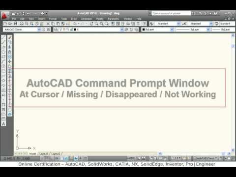 AutoCAD Command Prompt Window/Command Line - Missing/Disappeared/Not Working/At Cursor
