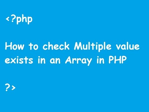 How to check Multiple value exists in an Array in PHP