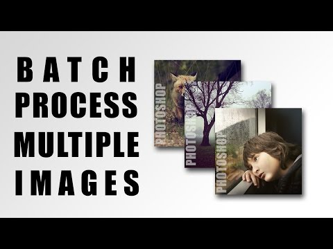 How to Batch Edit in Photoshop CS6, CC | Photoshop Batch Processing