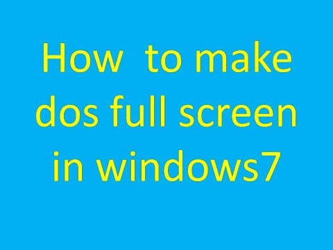 how to open dos full screen in windows7