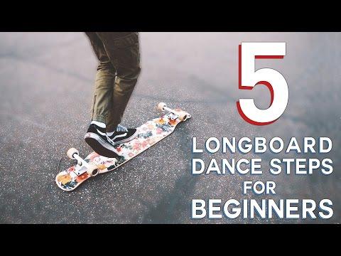 5 EASY LONGBOARD DANCE STEPS FOR BEGINNERS