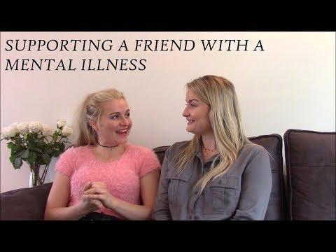 How to support a friend with a mental illness