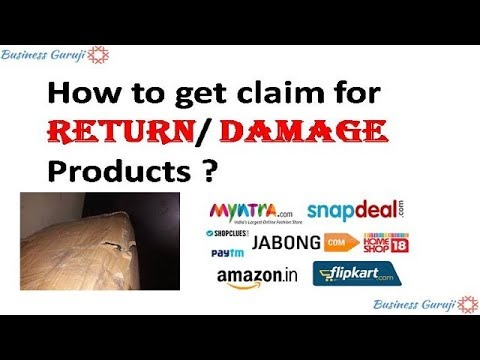 How to get claim for Return/ Damage Products ? Return or Damage / Damage Products Claim ?
