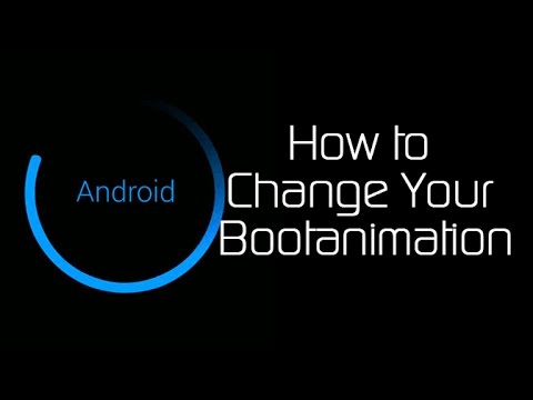 How to Change Your Bootanimation - Android Basics 101