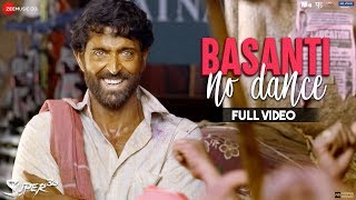Basanti No Dance - Full Video | Super 30 |  Hrithik Roshan & Mrunal Thakur | Ajay Atul