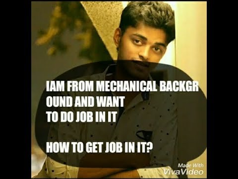 CAN I get Job as a Software Engineer if IAM from NON IT BACKGROUND OR MECHANICAL |HOW TO GET JOB