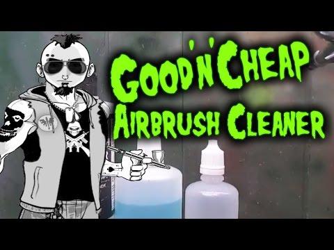 Good'n'Cheap Airbrush Cleaner