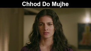 Fox Star Quickies - Mr. X - Chhod Do Mujhe