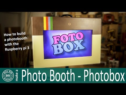 Raspberry pi 3 Photo Booth - How to build