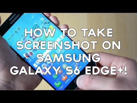 How To Take Samsung GALAXY S6 EDGE+ Screen Shot / Capture / Print Screen!