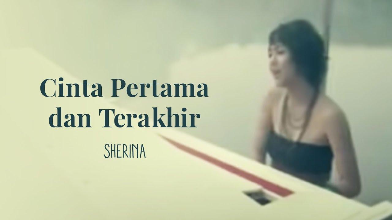 Sherina - Cinta Pertama Dan Terakhir