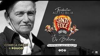 SANTO FOLE - TRIBUTO AO TIO BILIA COM OS BILIAS