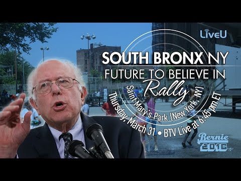 Bernie Sanders LIVE from the South Bronx in a Future to Believe in Rally