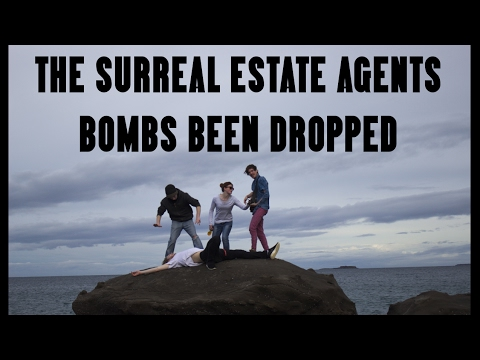 The Surreal Estate Agents - Bombs Been Dropped [OFFICIAL VIDEO]