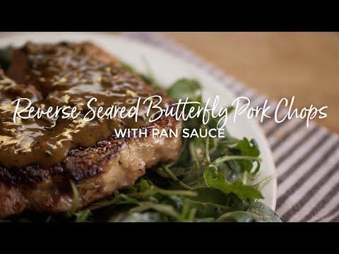 Reverse Seared Butterflied Pork Chop with Pan Sauce