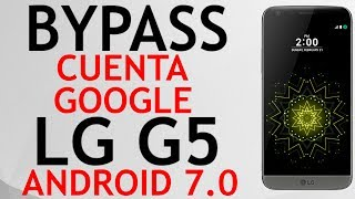 Bypass google account LG G5 Remove FRP Android 7 ( Nougat)