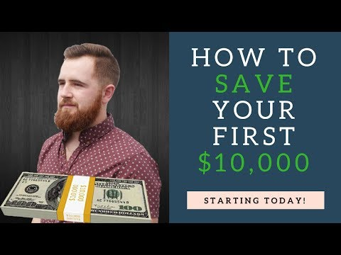 Save Money Fast || How To Save Your First 10,000 Dollars!