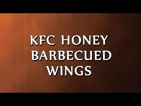 KFC Honey Barbecued Wings | RECIPES | EASY TO LEARN