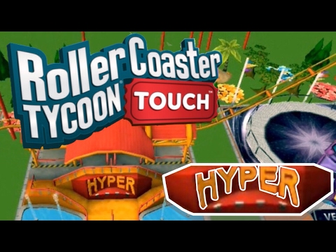 HYPER ROLLERCOASTER | RollerCoaster Tycoon Touch | RCT Touch