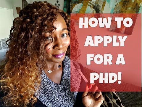 How To Apply For a PhD! Complete Step by Step!