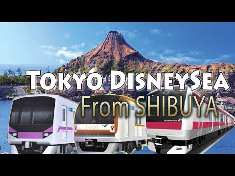 TOKYO.【渋谷駅】.How to get Tokyo DisneySea from Shibuya by using Tokyo metro.
